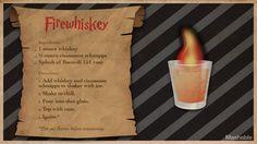 Le whisky Pur Feu  30 mL de whisky. 15 mL de schnaps à la cannelle. 1 goutte de rhum Bacardi 151.
