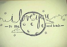 Easy Cute Love Drawings Drawing Love Quote Drawings For Him Also I Love You Drawings For # Tatuagem To The Moon And Back, To The Moon And Back Tattoo, I Love You To The Moon And Back, Cute Drawings Of Love, Easy Drawings, Pencil Drawings, Small Drawings, Et Tattoo, Piercing Tattoo