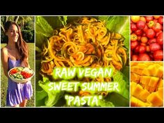 "Raw Vegan Sweet Summer ""Pasta"" Recipe | Raw in College - YouTube"