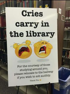 Finals Week Has Just Begun The Librarians At My School Just Put This Up