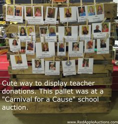"Carnival for a Cause"" school auction theme. Teacher donations were displayed on a cute pallet."