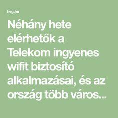 Néhány hete elérhetők a Telekom ingyenes wifit biztosító alkalmazásai, és az ország több városában is értelmezhető mennyiségű wifihotspot van már. Aki nem telekomos, annak is mutatunk egy hasznos alkalmazást az ingyenwifizéshez.