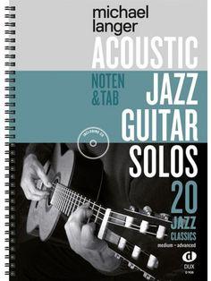 ACOUSTIC JAZZ GUITAR SOLOS 20 Jazz Classics Medium
