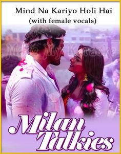 This Hindi video karaoke song Mind Na Kariyo Holi Hai (With Female Vocals) is from the Movie/Album Milan Talkies and is sung by Mika Singh. This is a performance quality karaoke song with lyrics. Best Karaoke Songs, Mika Singh, Hindi Video, Talk To Me, Song Lyrics, Holi, Milan, Singing