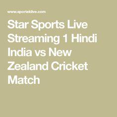 Star Sports Live Streaming 1 Hindi India vs New Zealand Cricket Match Star Sports Live Streaming, Live Cricket Streaming, Live Tv Streaming, Sporting Live, Popular Sports, Cricket Match, World Cup, India, Stars