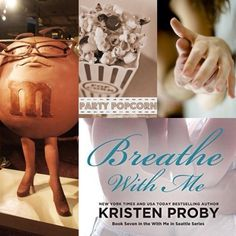 #7 Breathe with me by Kristen Proby: Art made by Katy off Goodeads