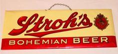 Stroh's beer sign