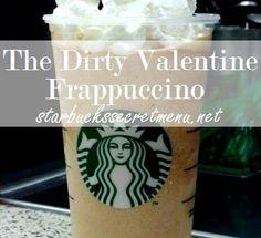 The (Dirty) Valentine Frappuccino | Starbucks Secret Menu | Starbucks Secret Menu
