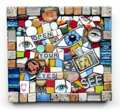 OPEN YOUR EYES!  handmade mixed media mosaic art eyes recycled upcycled contemporary art ruben Toledo ceramics pottery broken china