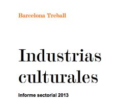 Industrias culturales Informe sectorial 2013