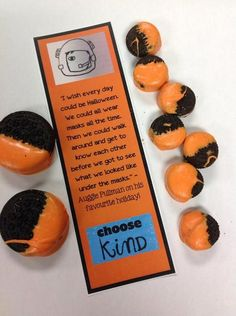 we gave these out to every student today  choose kind...wonder...Halloween