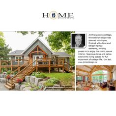 """We're pleased to announce """"Home Trends Magazine"""" chose Jim's Palmerston Lake cottage design for their """"Cottages We Love"""" feature. Follow the link to see the article. Cottage Design, House Design, Trends Magazine, Lake Cottage, Waterfront Homes, Home Trends, Exterior Design, Cottages, Over The Years"""