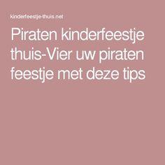 Piraten kinderfeestje thuis-Vier uw piraten feestje met deze tips