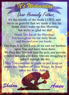 Happy Wednesday Quotes, Wonderful Wednesday, Postive Thoughts, Christian Friends, Our Daily Bread, Thank You God, Morning Prayers, What Inspires You, Daily Prayer