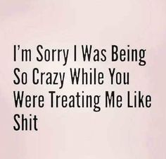 """They usually blame you for being """"crazy"""". In all reality they know the truth. Wisdom Quotes, True Quotes, Words Quotes, Great Quotes, Wise Words, Quotes To Live By, Motivational Quotes, Funny Quotes, Inspirational Quotes"""