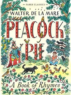 Peacock Pie: A Book of Rhymes (Faber Children's Classics)... https://www.amazon.co.uk/dp/0571313892/ref=cm_sw_r_pi_dp_FeGhxbF355V8A