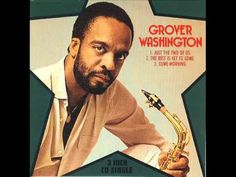 "Grover Washington, Jr. & Bill Withers - ""Just The Two Of Us"" (1982)"