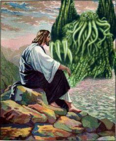 Jesus & Cthulhu.