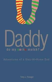 Adventures of a stay at home dad.Possible good read.