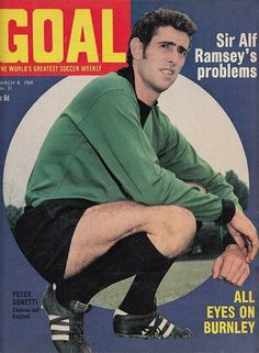 Peter Bonetti, Burnley, Chelsea Football, Chelsea Fc, England, Goalkeeper, Soccer, Club, Futbol