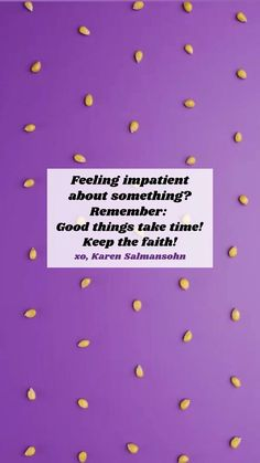 Learn how to master your thoughts, mood and habits! Grab my bestseller THINK HAPPY! Click for info! Hope Quotes, Faith Quotes, Funny Positive Quotes, Funny Quotes, Karen Salmansohn, Good Things Take Time, Positive Discipline, Lens, Positivity