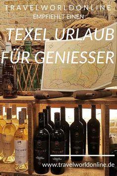 Erlebe einen Texel Urlaub für Genießer mit diesen Reisetipps Wine Rack, Travel, Holland, Hotels, Happiness, Food, Outdoor, Restaurant Food, Brewery