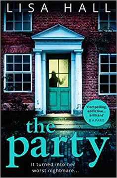 The NOOK Book (eBook) of the The Party: The gripping new psychological thriller from the bestseller Lisa Hall by Lisa Hall at Barnes & Noble. I Love Books, Good Books, Books To Read, Ya Books, Free Books, Book Suggestions, Book Recommendations, Lisa Hall, Thriller Novels