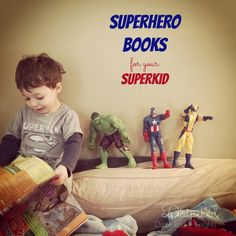 Superhero Themed Books for Your SuperKid