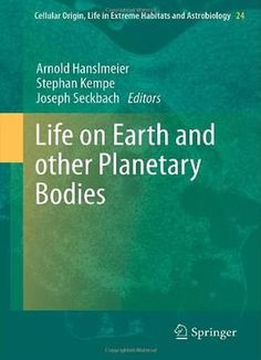Life On Earth And Other Planetary Bodies PDF