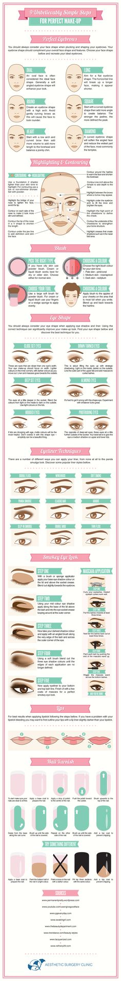 9 unbelievably simple steps for perfect make-up - all you need to know about perfect eyebrows, highlighting and contouring, blush, eye shape, eyeliner techniques, the smokey eye look, lips, and nail care!