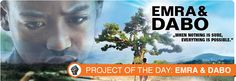Want to hear about an awesome new up and coming indie film? We have just the thing! EMRA & DABO is Project of the Day today, and it is a must see! We loved learning about this film, so we're sure you will too!
