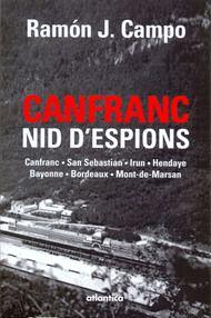 Canfranc - La gare internationale de Canfranc, inaugurée en 1928, est devenu au cours de la deuxième guerre mondiale un lieu stratégique pour les réseaux d'espionnage des Alliés. Alors qu'Irun était déjà fermée...