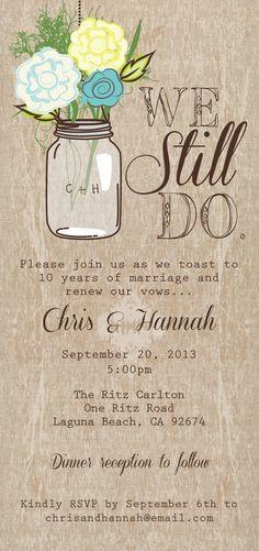 Mason Jar Printable Invitation Rustic Wedding We Still Do Vow Renewal By ProteusDesign On Etsy