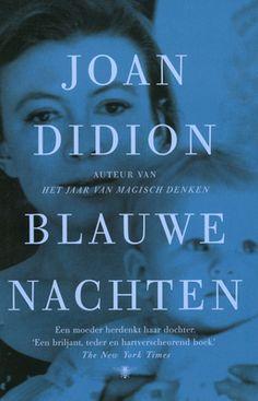 Beschrijving van Blauwe nachten - Joan Didion, Marijke Versluys - Bibliotheken Limburg