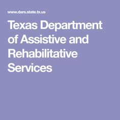 Texas Department of Assistive and Rehabilitative Services