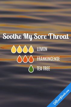 Soothe My Sore Throat - Essential Oil Diffuser Blend Essential Oil Diffuser Blends, Doterra Essential Oils, Essential Oil Sore Throat, Oils For Sore Throat, Dry Throat, Doterra Blends, Diffuser Recipes, Aromatherapy Oils, Healing Oils