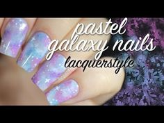 Holographic Pastel Galaxy Nails + Tutorial!