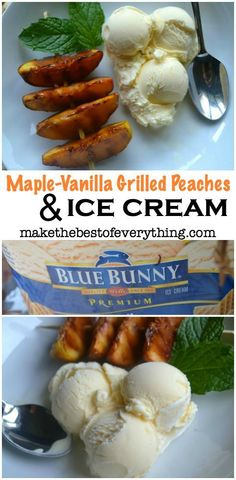 Maple-Vanilla Grilled Peaches over vanilla ice cream.  #SunsoutSpoonsOut #ad @bluebunnyic