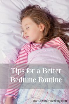 Improve your child's sleep and development (and your sanity!) by building a better bedtime routine. Tips from child developmental psychologist. Free Bedtime routine printable!