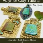 Ammolite and Crackle Veneers with Pendants - Polymer Clay Tutorial