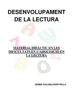 DESENVOLUPAMENT DE LA LECTURA MATERIAL DIDÀCTIC EN LESDIFICULTATS EN…