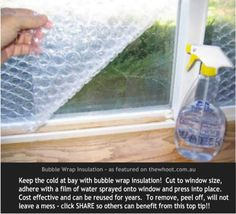 Great idea. It's cheap, convenient and will definitely help reduce your heating costs! Most of us keep bubble wrap around the house for various reasons anyway; now here's yet another great way to get some use use for it