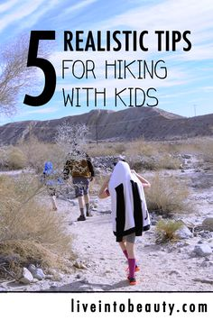We enjoy day hikes in all weather with our kids, you can too! Five simple, realistic tips for hiking with your kids.