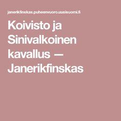Koivisto ja Sinivalkoinen kavallus — Janerikfinskas