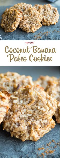Coconut Banana Paleo Cookies are perfect when you are craving something sweet but still want clean eating ingredients! #skinnyms #paleo #cleaneating