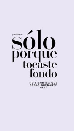 Emprendimiento Online y Nomadismo Digital The Words, More Than Words, Inspirational Phrases, Motivational Phrases, Positive Mind, Positive Quotes, Best Quotes, Love Quotes, Words Quotes
