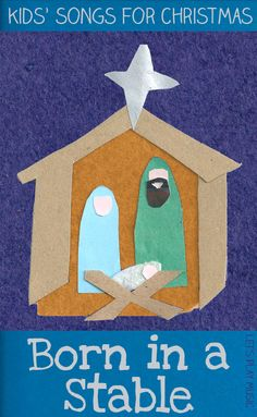 Born in a Stable : Simple Nativity Song