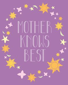 Disney Mother Knows Best Tangled Printable- FREE! Instant download at sweetbeandesigntoo.com