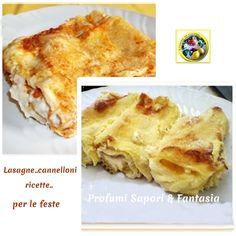 Lasagne cannelloni ricette per le feste Blog Profumi Sapori & Fantasia