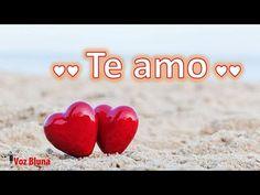 ♥♥ Mensaje para el amor de mi vida ♥♥ - YouTube